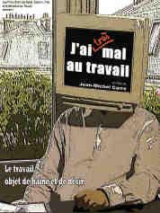 J' AI TRES MAL AU TRAVAIL